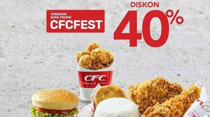Promo Cfc Hari Ini Potongan Harga 40 Persen Sampai 13 Desember 2020 Bisa Grabfood Pos Kupang