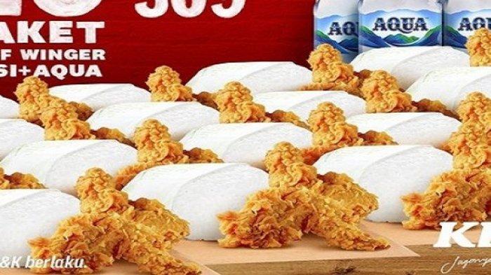 Beragam Promo Buka Puasa KFC Hari Ini 25 April 2021 Lewat Take Away 20 Paket Half Winger Rp309Ribuan