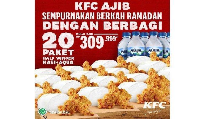 Promo KFC Kamis 29 April 2021, Promo Ramadan 20 Paket Half Winger + Nasi + Aqua Mulai Rp 309.999