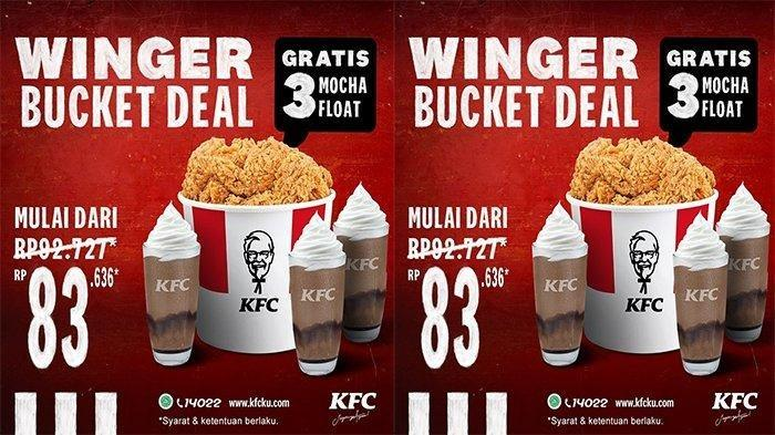 Silakan Cek Promo KFC Winger Bucket Deal Hanya Rp 83.636, Gratis 3 Mocha Float