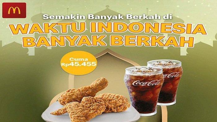 Buka Puasa Berempat Rp95 Ribuan di McDonald Hari Ini 27 April Promo Gratis Teh Celup, Takjil Gratis