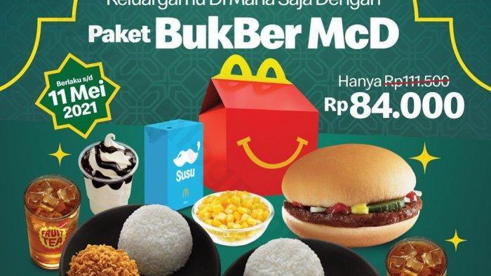 Promo McDonalds Terbaru Kamis 6 Mei 2021, Promo Paket Bukber McD Hanya Rp 84.000