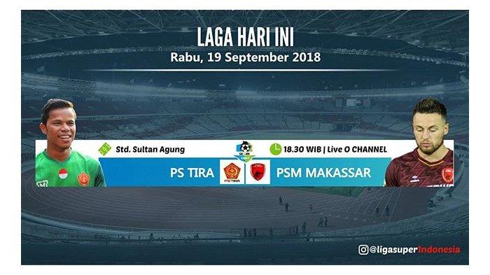LIVE Streaming Indosiar Ochannel PSM Makassar vs PS Tira Pukul 18.30 WIB