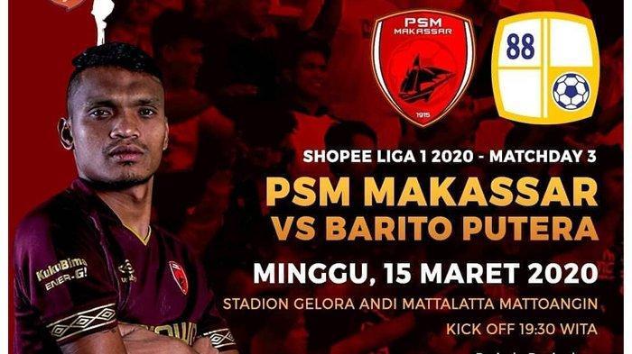 LIVE Streaming Vidio.com PSM Makassar vs Barito Putera di Liga 1 2020, Minggu 15/3 Jam 18.30 WIB
