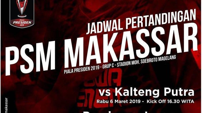 Live Streaming Indosiar PSM Makassar vs Kalteng Putra Piala Presiden, Rabu (6/3) Jam 15.30 WIB
