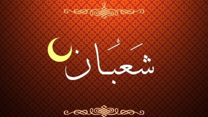 Malam Nisfu Syaban! Waktu, Doa, Niat Puasa, 5 Amalan Jelang Puasa Ramadhan 2020 1441 Hijriah