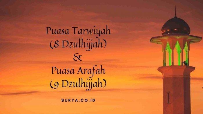Dilaksanakan Besok dan Lusa, Ini Keutamaan Puasa Tarwiyah dan Puasa Arafah Jelang Idul Adha 2021