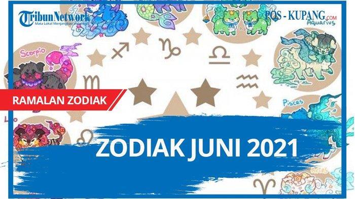 Ramalan Zodiak Besok Jumat 11 Juni 2021: Cancer di Puncak Dunia, Virgo Jangan Angkuh, Zodiak Lain?