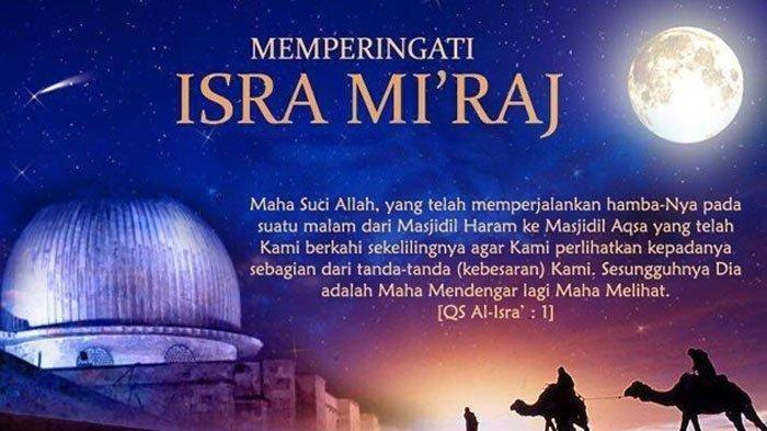 Isra Miraj 2021- Baca Sholawat Kamilat, Amalan Isra Miraj 27 Rajab 1442 H/11 Maret 2011