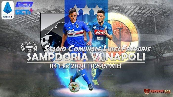 LINK Live Streaming RCTI Sampdoria vs Napoli Serie A Liga Italia, Selasa 14/2 Jam 02.45 WIB
