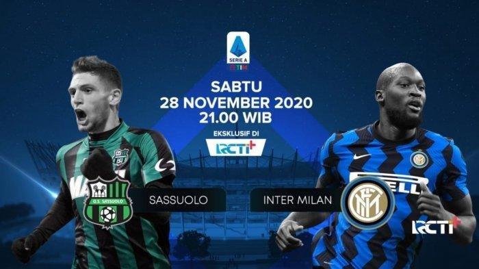 LINK Live Streaming dan Siaran Langsung Sassuolo vs Inter Milan Liga Italia Jam 21.00 WIB Malam Ini