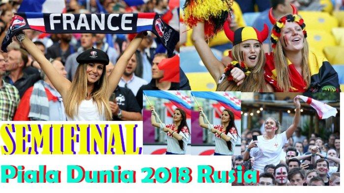 Jadwal Live Semi Final Piala Dunia 2018. Siaran Langsung Mulai Selasa Malam Besok.