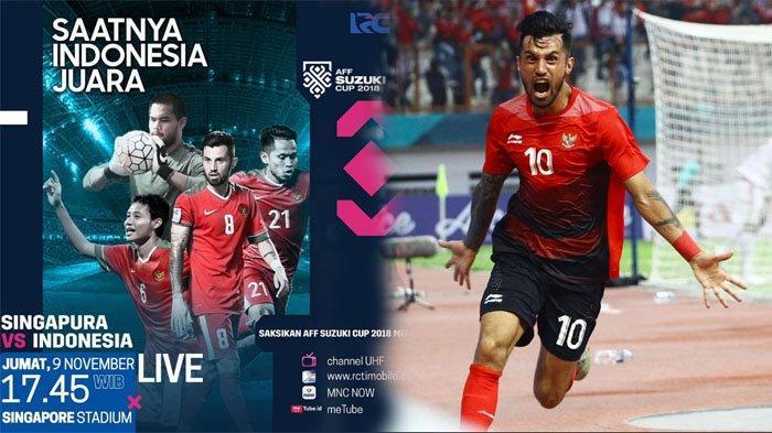 Link Live Streaming Timnas Indonesia vs Singapura di RCTI, Piala AFF 2018 malam ini