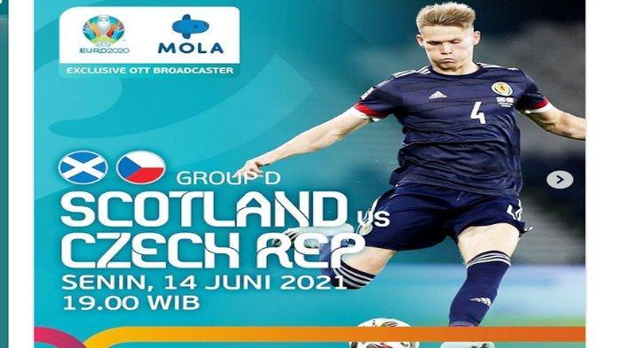 Siaran langsung Skotlandia vs Ceko Euro 2021, Senin 14 Juni 2021 malam, link live streaming Mola TV dan siaran langsung RCTI.