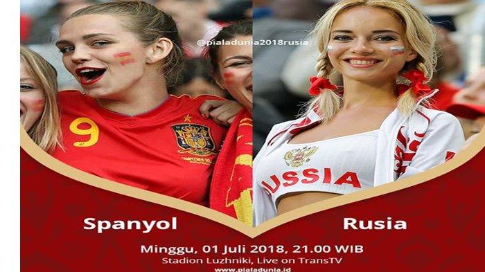 LIVE Trans TV Pukul 21.00 WIB Malam Ini, Spanyol vs Rusia di Babak 16 Besar Piala Dunia 2018