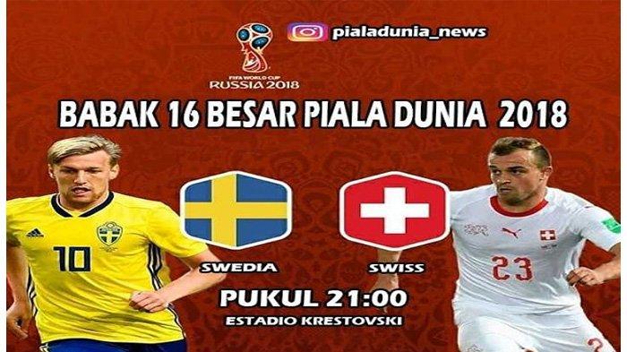LIVE Trans TV Pukul 21.00 WIB Malam Ini, Swedia vs Swiss Babak 16 Besar Piala Dunia 2018