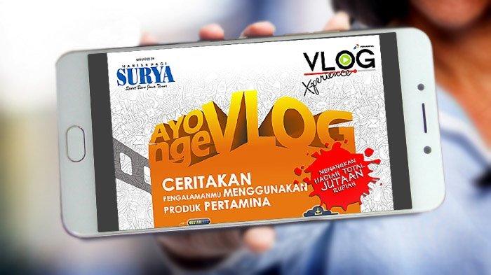 Yuk Ikutan VlogXperience, Bikin Vlog Berhadiah Jutaan Rupiah