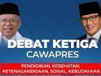 debat-cawapres-ketiga-maruf-amin-vs-sandiaga-uno-minggu-1732019.jpg