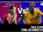 live-bola-streaming-psm-makassar-vs-bhayangkara-fc-live-indosiar-liga-1-2018-malam-ini.jpg