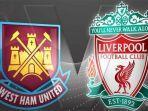 live-streaming-liga-inggris-liverpool-vs-west-ham-united-selasa-jam-0300-wib-siapa-unggul.jpg