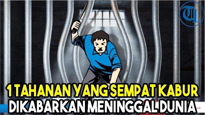 1 Tahanan Makopolsek Natar yang Sempat Kabur Dikabarkan Meninggal Dunia