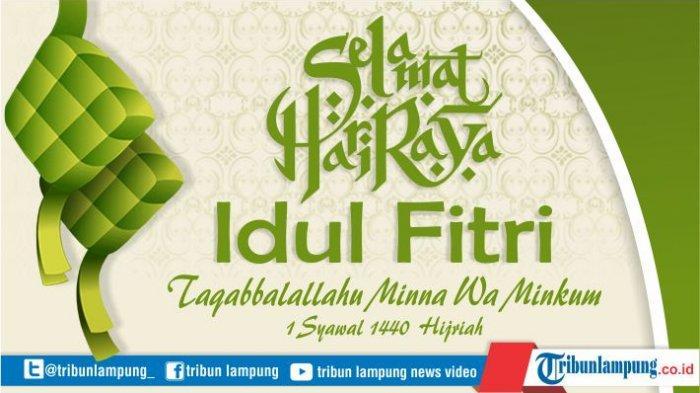 Download Gambar dan Kata-kata Ucapan Hari Raya Idul Fitri 1440 H untuk WhatsApp (WA), IG, FB