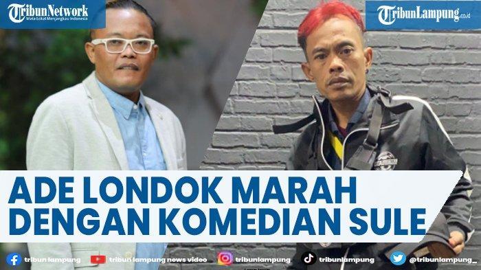 Ade Londok Marah, Tak Terima Dibandingkan dengan Sule