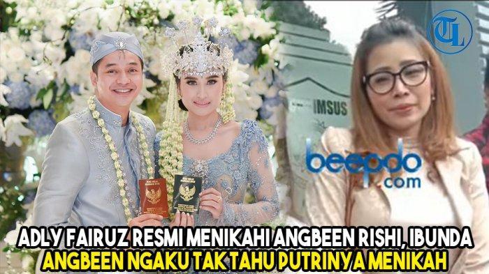 Ibunda Angbeen Rishi Disebut Belum Restui Pernikahan dengan Adly Fairuz, Intip Foto-foto Pernikahan