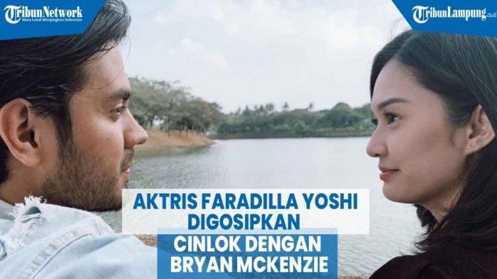 Main Sinetron Bareng, Aktris Cantik Faradilla Yoshi Digosipkan Cinlok dengan Bryan Mckenzie