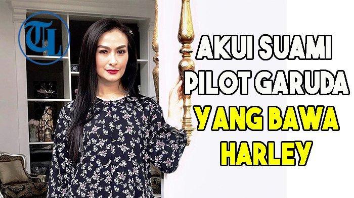 Iis Dahlia Akui Suaminya yang Terbangkan Pesawat Garuda Indonesia Bawa Harley Davidson