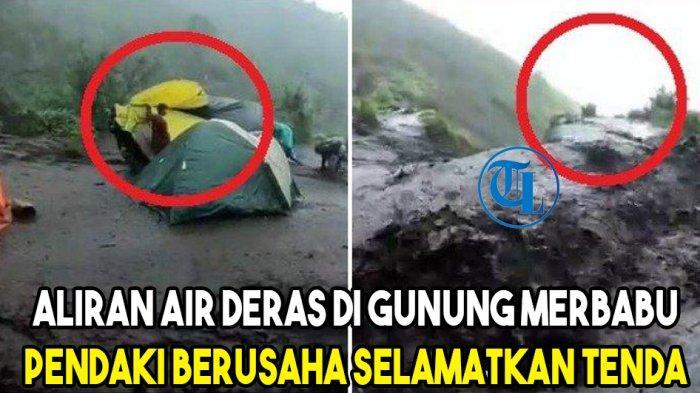 Aliran Air Deras Berwarna Hitam di Gunung Merbabu, Para Pendaki Selamatkan Tenda