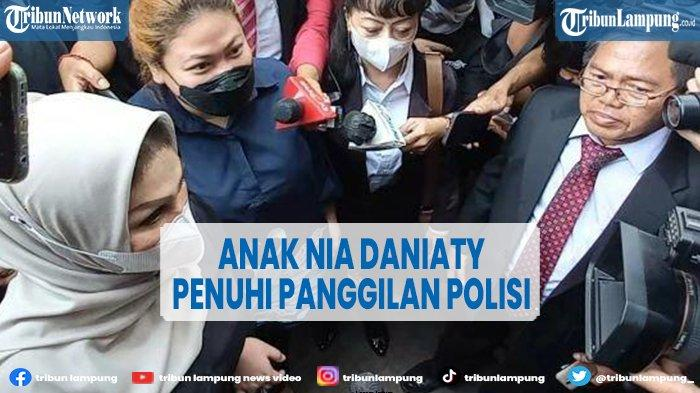 Anak Nia Daniaty Penuhi Panggilan Polisi, Bawa Bukti Transfer Uang