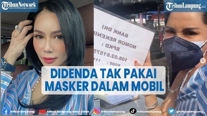 Artis Devi Demplon Bangga, Didenda Rp 250 Ribu karena Tidak Pakai Masker Dalam Mobil