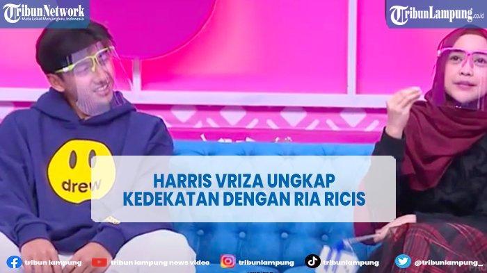 Harris Vriza Bongkar Kedekatannya dengan Ria Ricis
