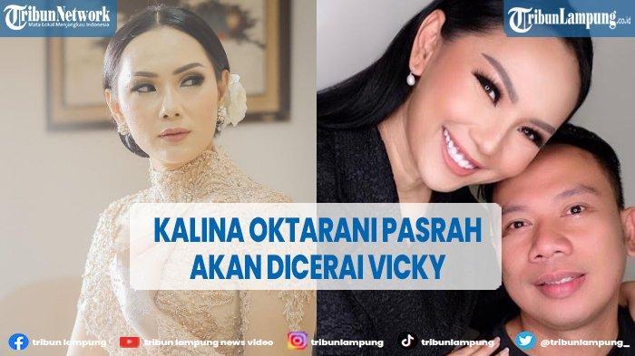 Kalina Oktarani Terlanjur Sakit Hati Baca Pesan Vicky Prasetyo