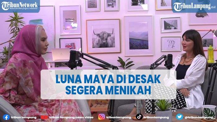 VIDEO Artis Kartika Putri Desak Luna Maya Segera Menikah