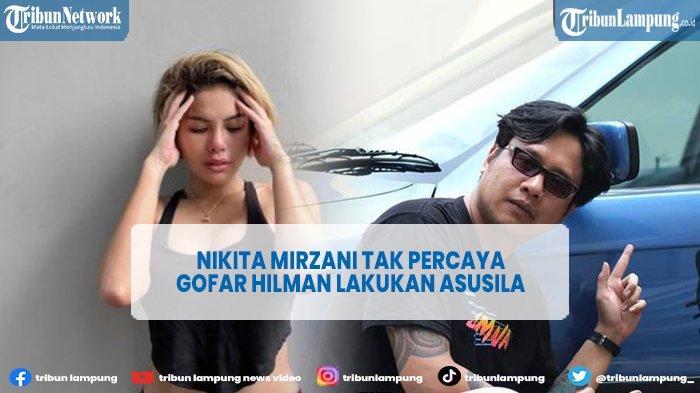 Artis Nikita Mirzani Tak Percaya Gofar Hilman Lakukan Asusila