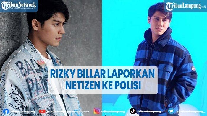 Terus Dihina dan Dipermalukan di Sosmed, Artis Rizky Billar Laporkan Netizen ke Polisi