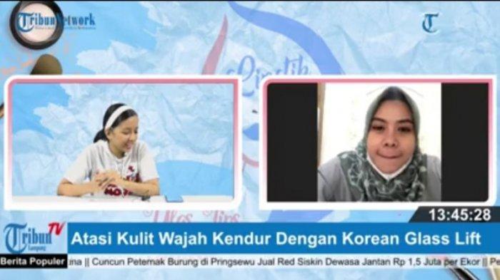 Atasi Kulit Wajah Kendur dengan Korean Glass Lift
