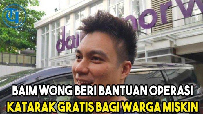 Baim Wong Beri Bantuan Operasi Katarak Gratis bagi Warga Miskin