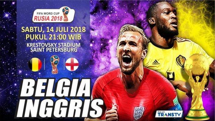 LIVE STREAMING, Jangan Lupa Perebutan Juara 3 Piala Dunia 2018: Belgia vs Inggris Jam 21.00 WIB!