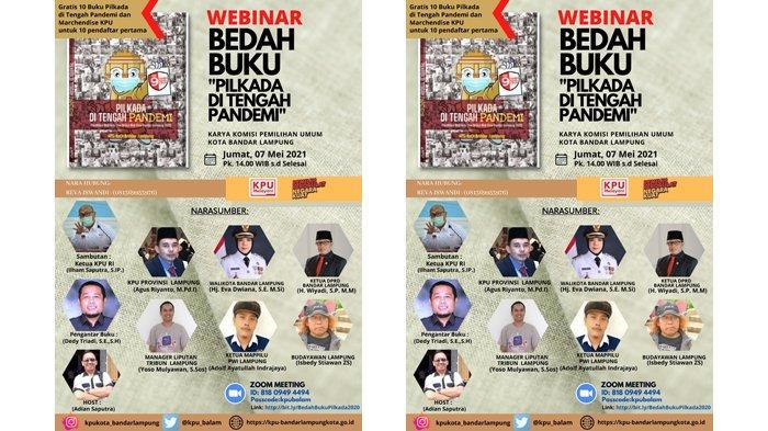 Besok KPU Bandar Lampung Gelar Webinar Bedah Buku Judul Pilkada di Tengah Pandemi