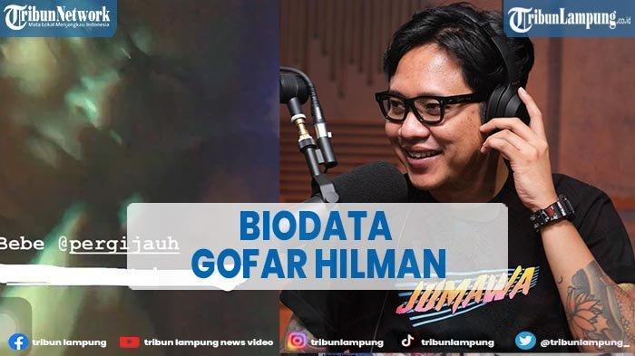 Biodata Gofar Hilman yang Trending Twitter karena Dugaan Tindak Asusila