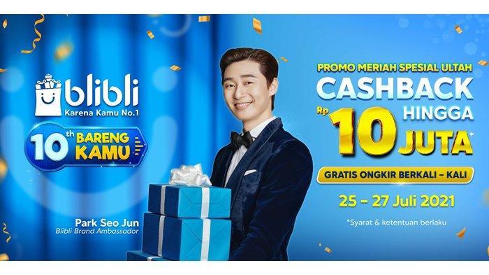 """Blibli Ucapkan Terima Kasih lewat """"10 Tahun Bareng Kamu"""", Ada Cashback hingga Rp 10 Juta!"""