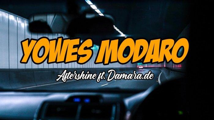 Chord Gitar dan Video Yowes Modaro Aftershine ft Damara