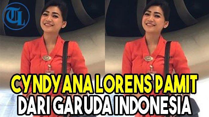 Cyndyana Lorens yang Disebut Simpanan Petinggi Garuda Pamit dari Garuda Indonesia