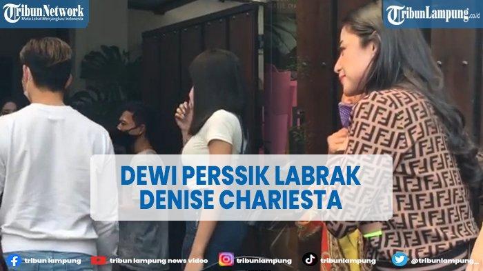 Dewi Perssik Labrak Rumah Denise Chariesta