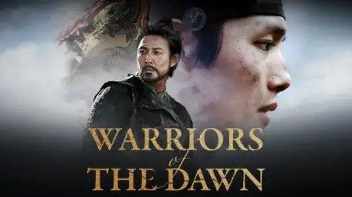 Nonton Film Warriors of The Dawn Subtitle Bahasa Indonesia ...