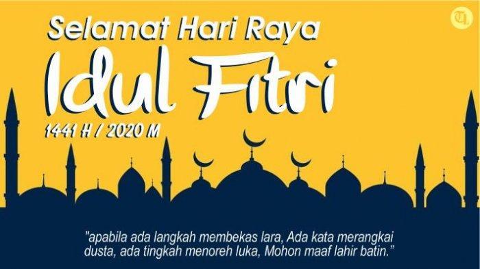 25 Ucapan Idul Fitri 1441 H atau Lebaran 2020, Lengkap dalam Bahasa Indonesia dan Bahasa Inggris