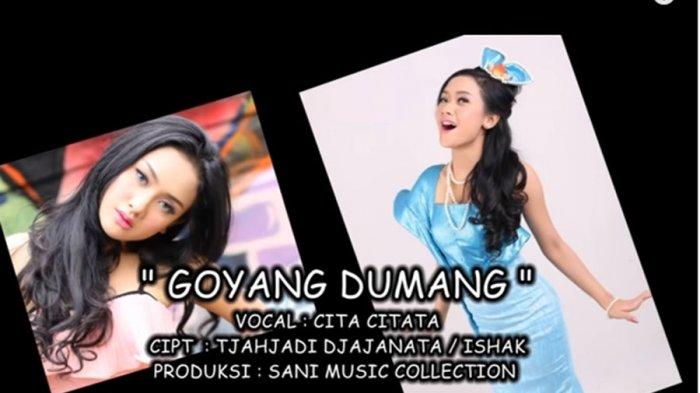 Download Lagu Goyang Dumang Cita Citata Tonton Video Klip Goyang Dumang Di Youtube Halaman All Tribun Lampung